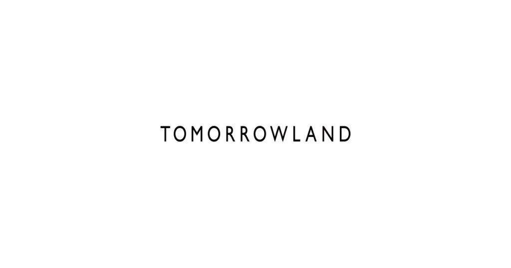 Tomorrow land トゥモローランド セレクトショップ 大手